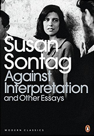 "Susan Sontag ""Against Interpretation"""